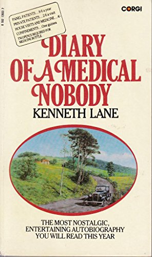 Diary of a Medical Nobody By Kenneth Lane