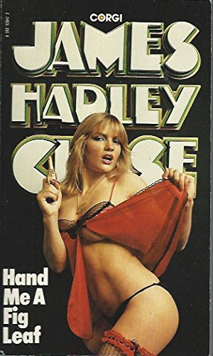 Hand Me a Fig Leaf By James Hadley Chase