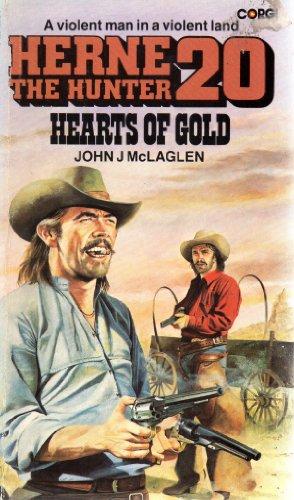Hearts of Gold By John J. McLaglen
