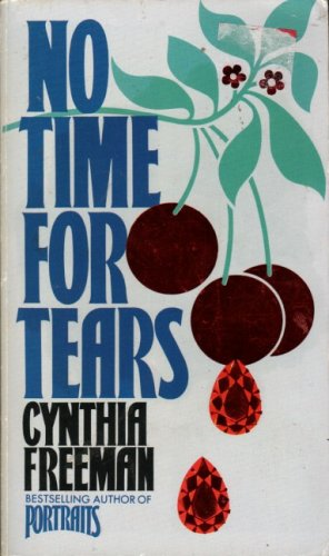 No Time for Tears By Cynthia Freeman