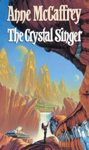 The Crystal Singer By Anne McCaffrey