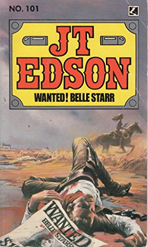 Wanted! Belle Starr By J. T Edson