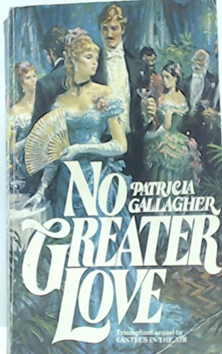 No Greater Love By Patricia Gallagher