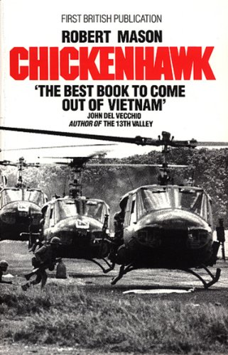 Chickenhawk By Robert Mason