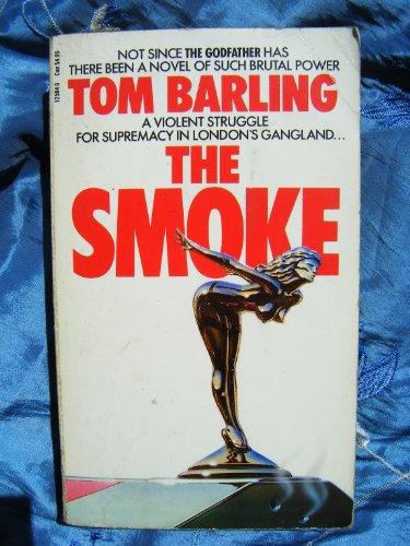 The Smoke By Tom Barling