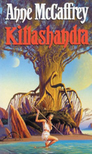Killashandra by Anne McCaffrey