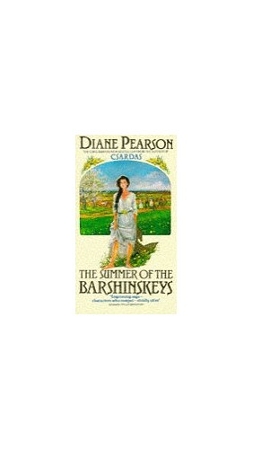 The Summer of the Barshinskeys By Diane Pearson