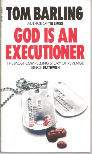 God is an Executioner By Tom Barling