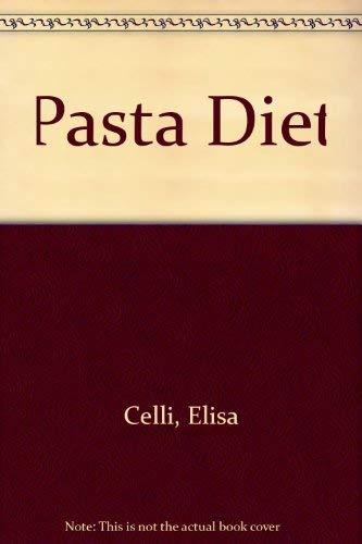Pasta Diet By Elisa Celli
