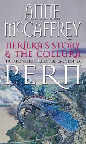 Nerilka's Story & The Coelura By Anne McCaffrey