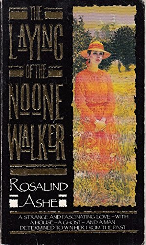 Laying of the Noone Walker By Rosalind Ashe