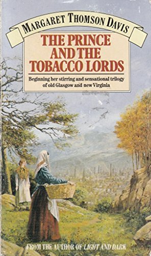 Prince and the Tobacco Lords By Margaret Thomson Davis