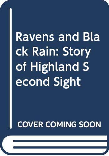 Ravens and Black Rain By Elizabeth Sutherland