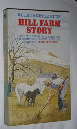 Hill Farm Story By Ruth Janette Ruck