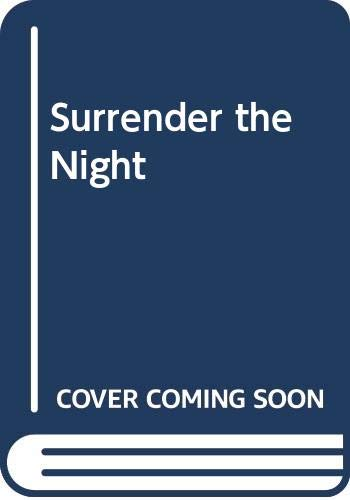 Surrender the Night By Christine Monson