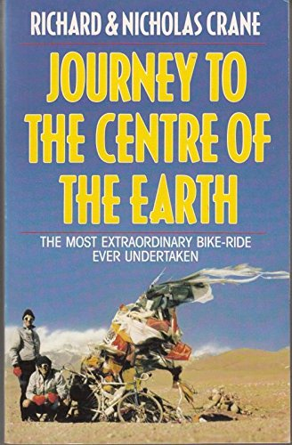Journey to the Centre of the Earth By Richard Crane