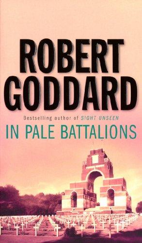 In Pale Battalions By Robert Goddard