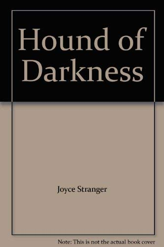 Hound of Darkness By Joyce Stranger