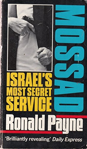 Mossad: Israel's Most Secret Service by Payne, Ronald Paperback Book The Cheap