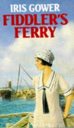 Fiddler's Ferry By Iris Gower