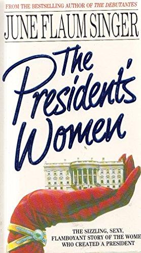 The President's Women By June Flaum Singer