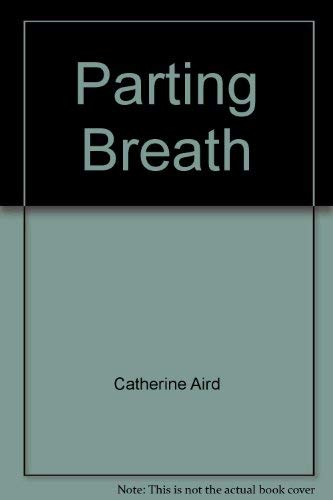 Parting Breath By Catherine Aird