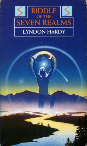 Riddle of the Seven Realms By Lyndon Hardy