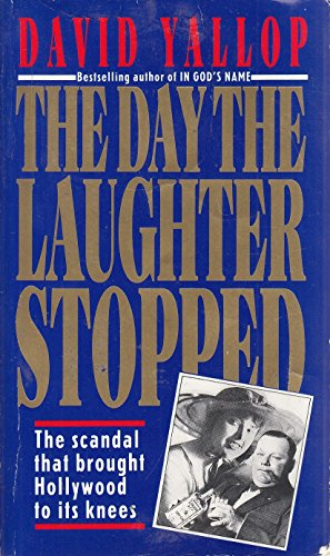 The Day the Laughter Stopped By David A. Yallop