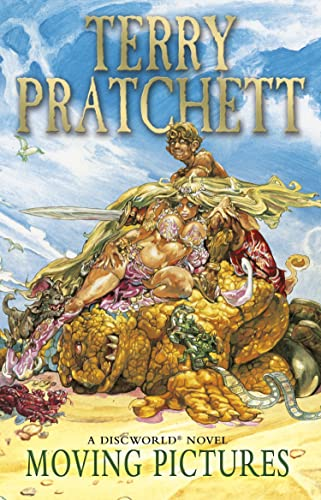 Moving Pictures: (Discworld Novel 10) (Discworld Novels) by Terry Pratchett