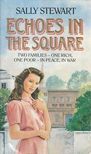 Echoes in the Square By Sally Stewart