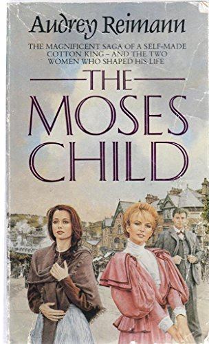 The Moses Child By Audrey Reimann