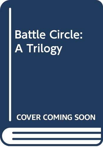 Battle Circle: A Trilogy by Piers Anthony