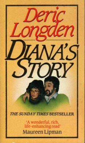 Diana's Story By Deric Longden