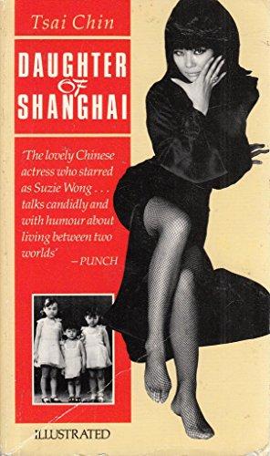 Daughter of Shanghai By Tsai Chin