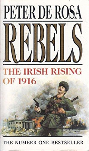 Rebels By Peter De Rosa