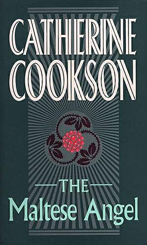 The Maltese Angel By Catherine Cookson