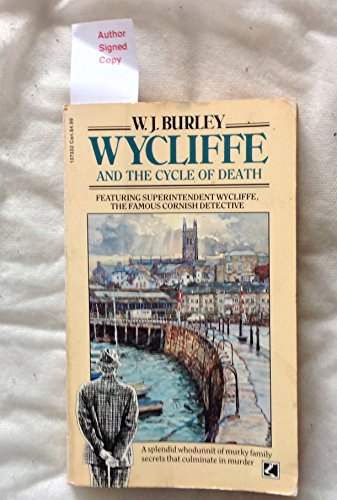 Wycliffe and the Cycle of Death By W. J. Burley