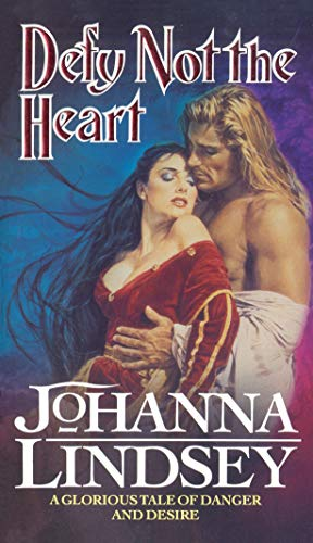 Defy Not The Heart By Johanna Lindsey