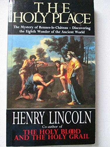 The Holy Place By Henry Lincoln