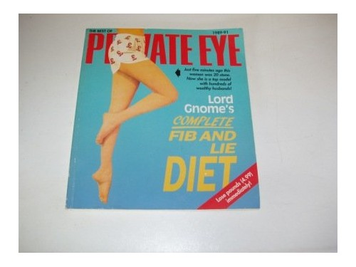 """Fib and Lie Diet By """"Private Eye"""""""