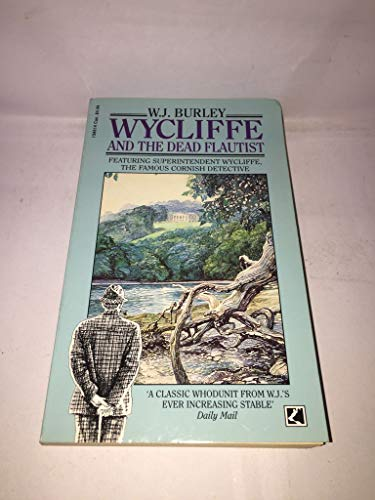 Wycliffe and the Dead Flautist By W. J. Burley