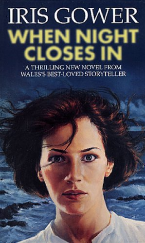 When Night Closes In By Iris Gower