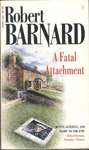 A Fatal Attachment By Robert Barnard