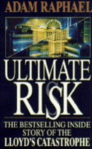 Ultimate Risk By Adam Raphael