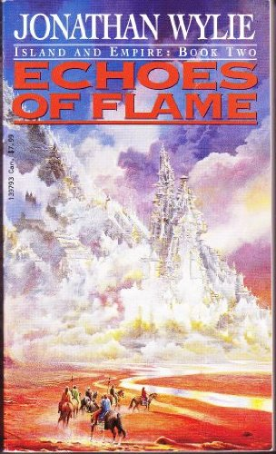 Echoes of Flame By Jonathan Wylie
