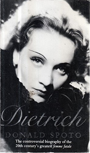 Dietrich By Donald Spoto