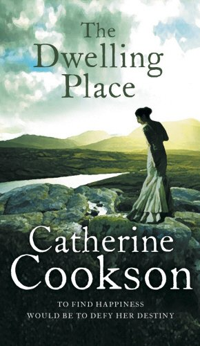 The Dwelling Place By Catherine Cookson Charitable Trust
