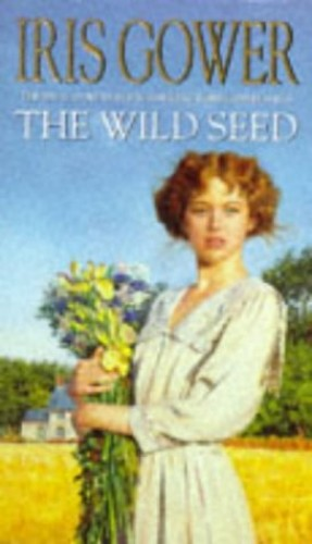 The Wild Seed By Iris Gower