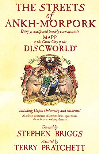 The Streets of Ankh Morpork: Being a Concife and Possibly Even Accurate Mapp of the Great City of the Discworld : Including Unfeen University and Environs! ... by Terry Pratchett