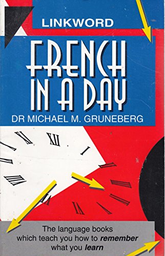 French in a Day By M. M. Gruneberg